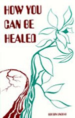 How You Can be Healed