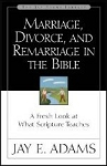 Marriage Divorce & Remarriage in the Bible