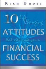 10 Life Changing Attitudes That Will Make Financial Success
