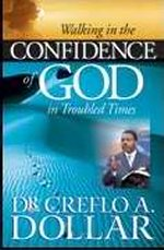 Walking in the Confidence of God