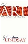 The Art of Sucessful Praying