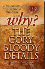 Why? The Gory, Bloody Details