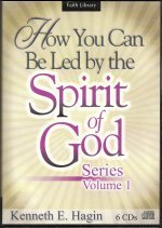 How You Can Be Led By The Spirit Of God CD Series Vol 1