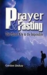 Prayer and Fasting: The master key to the impossible