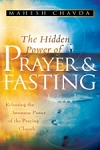 Hidden Power of Prayer and Fasting Revised