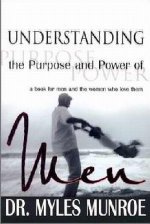 Understanding The Purpose & Power Of Men Expanded Edition