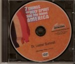 Seven Things the Holy Spirit Told Me About America - DVD Video