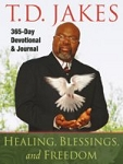 Healing, Blessings and Freedom 365 Day Devotional and Journal