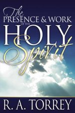 The Presence & Work of the Holy Spirit
