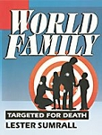 World Family- Targeted for Death Study Guide