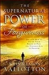 Supernatural Power of Forgiveness