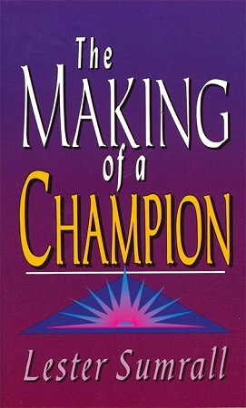 The Making Of A Champion