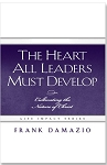 The Heart All Leaders Must Develop