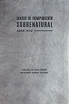 Diario de Rompimiento Sobrenatural (Supernatural Breakthrough Journal)