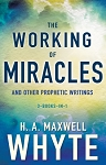 The Working of Miracles