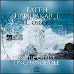 Faith Unshakable in Christ Unchangeable CD