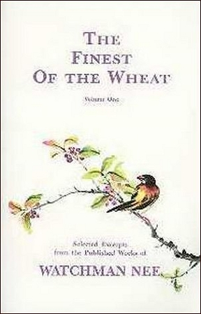 The Finest of the Wheat Volume 1