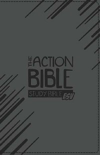 The Action Study Bible ESV Gray Virtual Leather