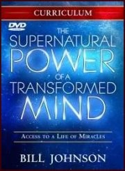 The Supernatural Power of a Transformed Mind Curriculum