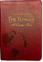The Tongue A Creative Force Gift Edition