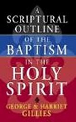 A Scriptural Outline Of The  Baptism In The Holy Spirit