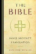 James Moffatt Translation Bible