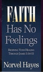 Faith Has No Feelings