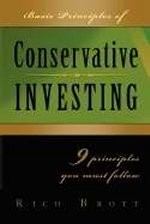 Basic Principles Of Conservative Investing