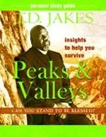Insights to Help You Survive the Peaks & Valleys-Study Guide