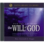 How You Can Know The Will Of God CD Series