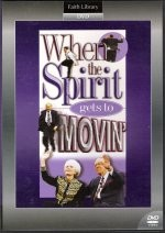 When The Spirit Gets To Movin' DVD