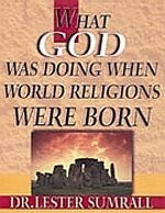 What God Was Doing When World Religions Were Born-Study Guide