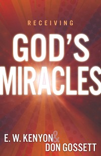 Receiving God's Miracles