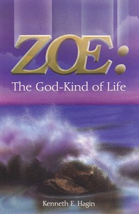 Zoe: The God-Kind of Life